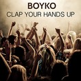 BOYKO - Clap Your Hands Up! BOYKO.DJ  --- FLAVO Records